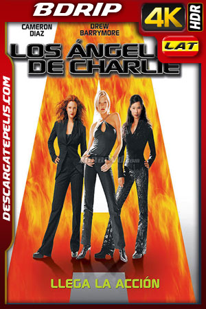Los ángeles de Charlie (2000) 4k BDrip HDR Latino – Ingles