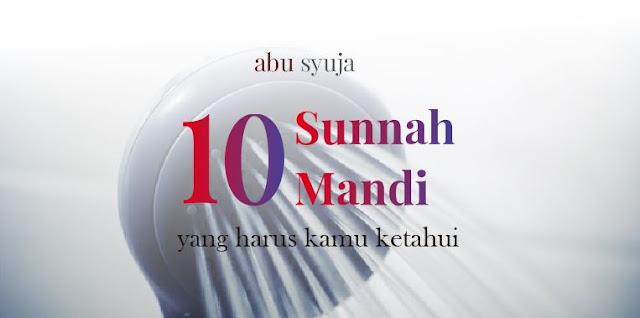 https://abusyuja.blogspot.com/2019/08/10-sunnah-sunnah-mandi-wajib.html