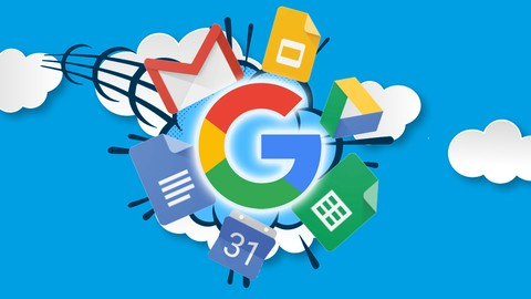 The Complete G Suite Course - Beginner to Advanced