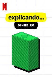 Explicando... Dinheiro Torrent (2021) Dublado 5.1 WEB-DL 1080p - Download
