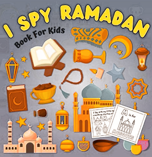I Spy Ramadan! Book For Kids: With Coloring Pages