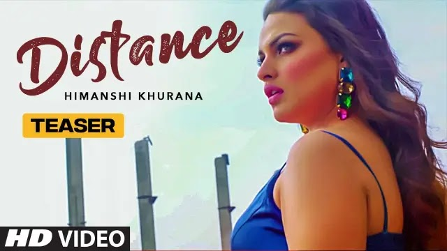 Distance Lyrics - Himanshi Khurana
