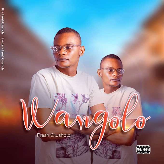 [Music] Fresh Olushola - Wangolo