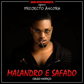 Celso Notiço - Malandro e Safado (Zouk) [Download]