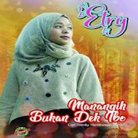 Lirik Lagu Minang Etry - Manangih Bukan Dek Ibo