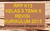 File Pendidikan Download RPP k13 Kelas 5 SD Tema 5 Semester 1 Revisi 2019