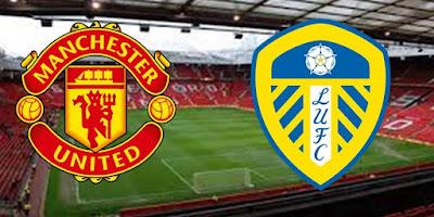 Link Live Streaming Liga Inggris MacManchester United Vs Leeds United Malam Ini Pukul 18.30 WIB