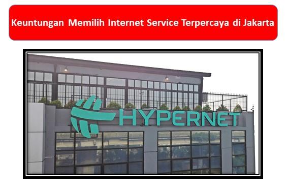 Internet Service Terpercaya di Jakarta