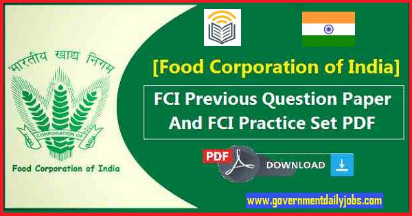 FCI Assistant Grade III Previous Year Question Papers PDF   FCI Papers