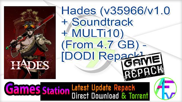 Hades (v35966 v1.0 + Soundtrack + MULTi10) (From 4.7 GB) – [DODI Repack]