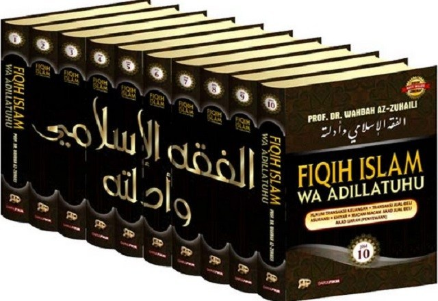 Fiqih Islam Wa Adillatuhu Wahbah Az-Zuhaili; Kitab Fiqih Paling Lengkap