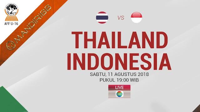 Prediksi Thailand U-16 Vs Indonesia U-16, Sabtu 11 Agustus 2018 Pukul 19.00 WIB @ Indosiar
