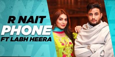 Phone Lyrics - R Nait Ft. Labh Heera