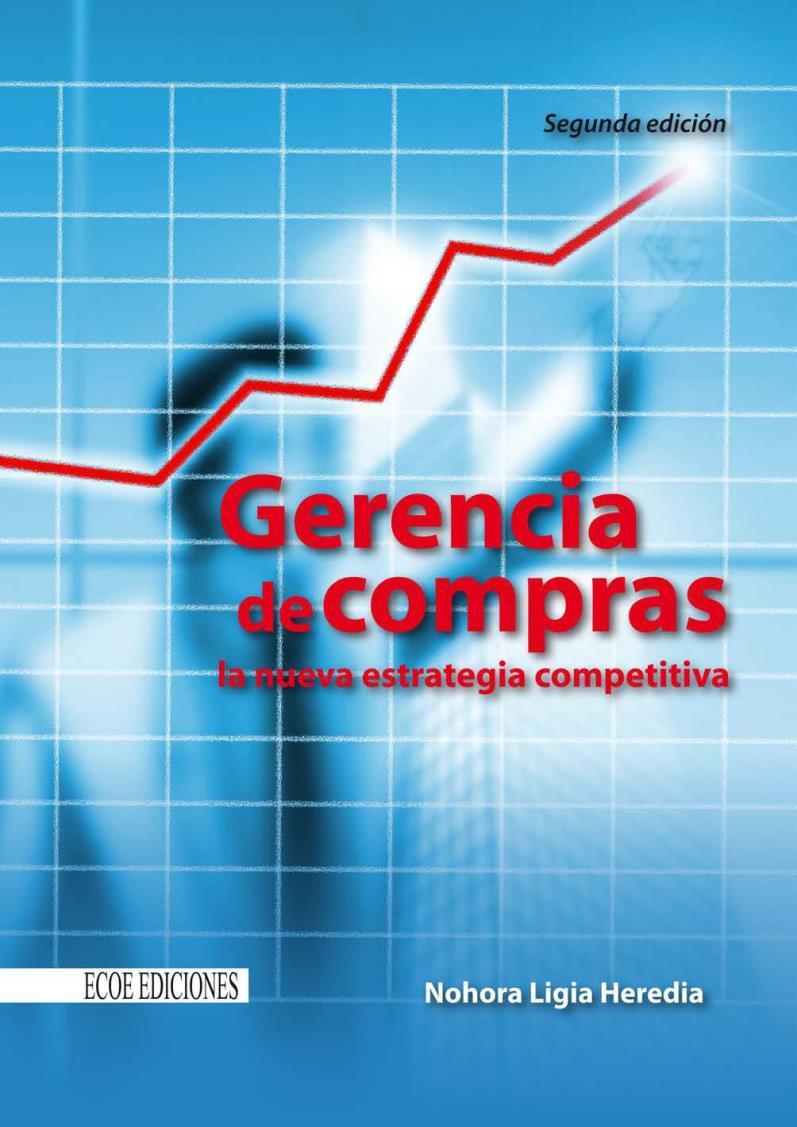 Gerencia de compras, 2da Edición – Nora Ligia Heredia Viveros
