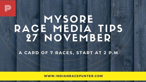 Mysore Race Media Tips 27 November
