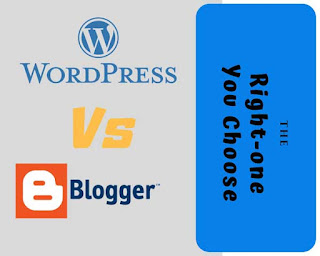 WordPress vs Blogger the Best platform for A new blogger