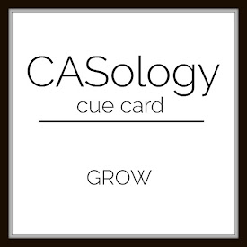 http://casology.blogspot.com/2017/04/week-245-grow.html