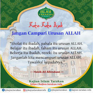 Jangan Campuri Urusan ALLAH - Qoutes Kajian Islam Tarakan