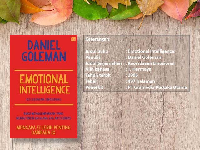 Emotional Intelligence (Kecerdasan Emosional) Oleh Daniel Goleman
