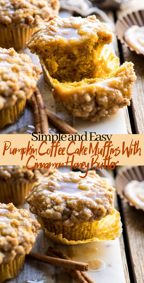 Pumpkin Coffee Cake Muffins With Cinnamon Honey Butter #desserts #cakerecipe #chocolate #fingerfood #easy