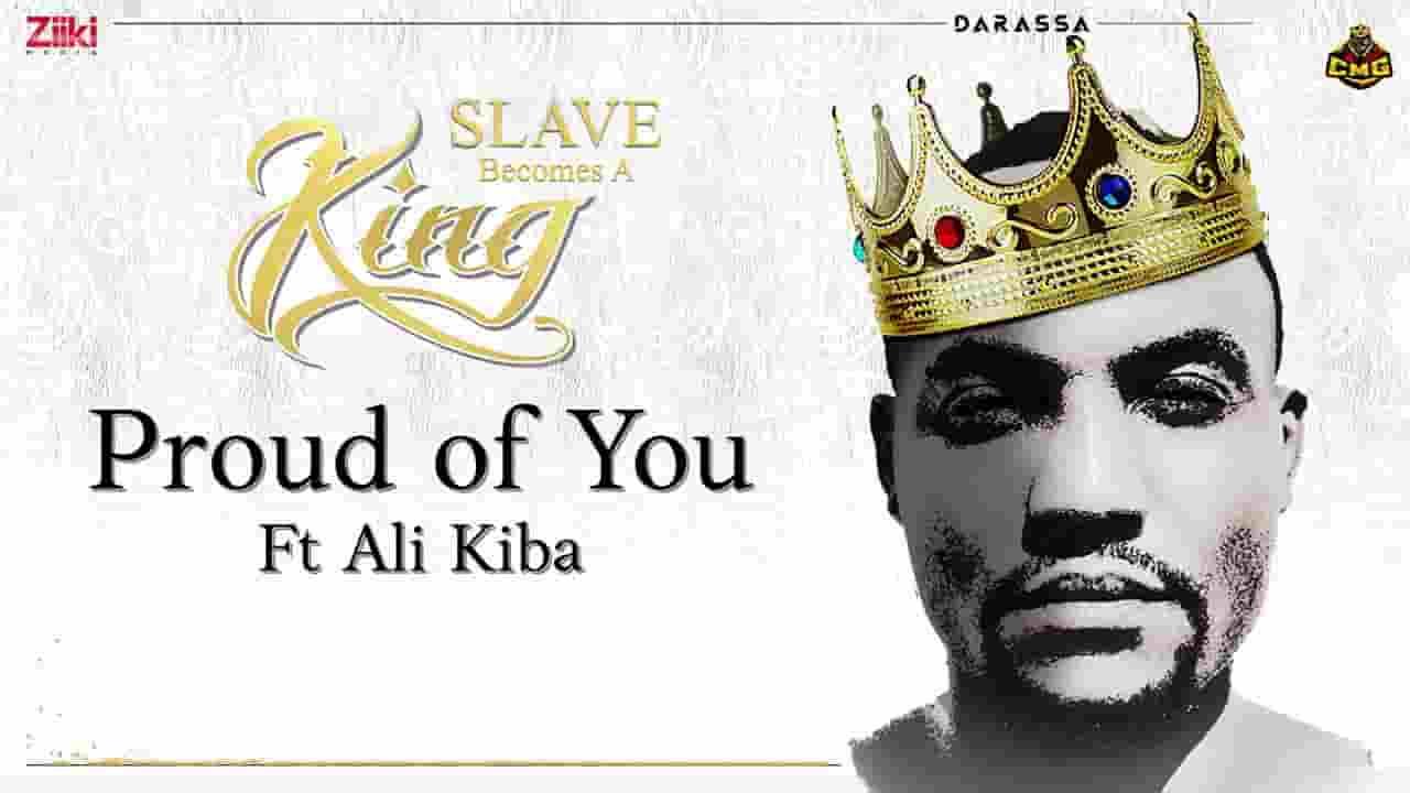 PROUD OF YOU LYRICS » DARASSA ft. ALIKIBA » Lyrics Over A2z