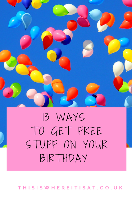 13 ways to get free stuff on your birthday