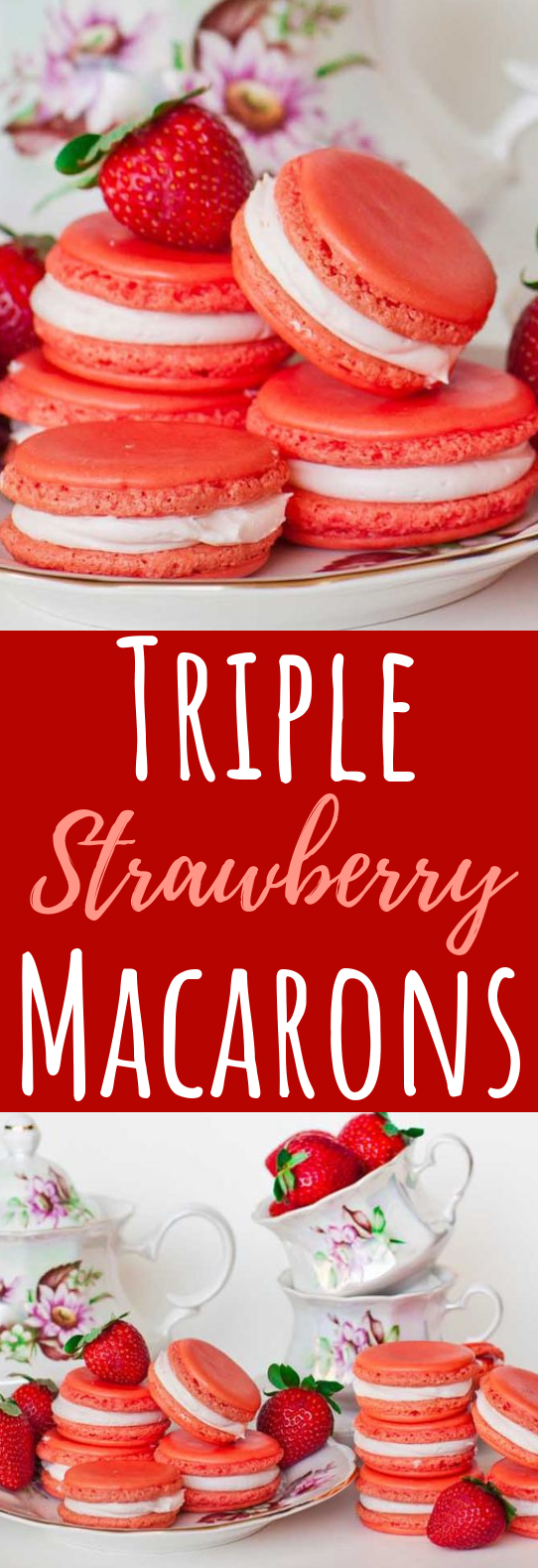 Triple Strawberry Macarons #cookies #desserts