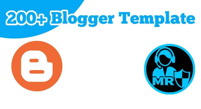 200+ Premium blogger Template