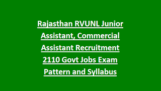 Rajasthan RVUNL Junior Assistant, Commercial Assistant Recruitment Notification 2018 2110 Govt Jobs Exam Pattern and Syllabus