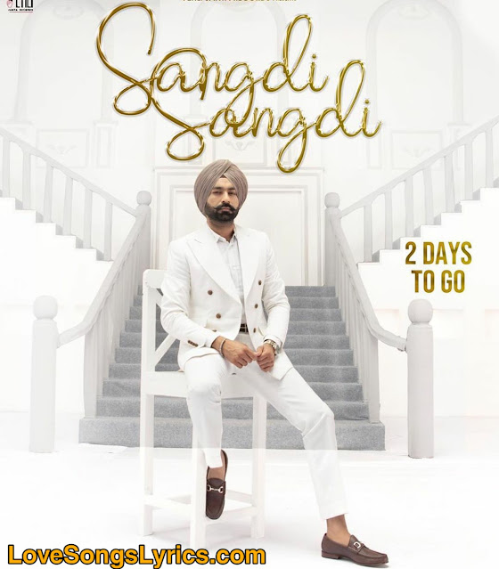 sangdi sangdi punjabi song lyrics