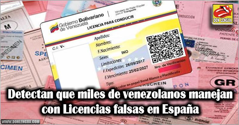 Detectan que miles de venezolanos manejan con Licencias falsas en España