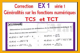 Correction  Exercice 1 série 1 généralités sur les fonctions numériques tronc commun biof tcs et tct -prof elmoudene