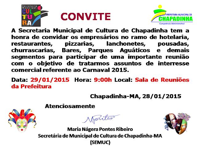 Convite: Empresários Cultura Convida chapadinhenses Pará TRATAR Sobre carnaval 2015