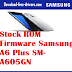 Stock ROM Firmware Samsung A6 Plus SM-A605GN