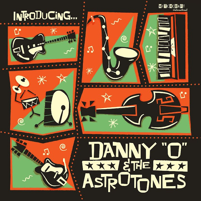 Danny 'O' & The Astrotones - Introducing... (2019)