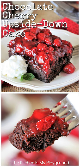 Mom's Chocolate Cherry Upside-Down Cake ~ Chocolate & cherry lovers, this EASY sheet cake recipe is for you! Rich fudgy chocolate cake with cherries in every bite. And surprisingly, this is an egg free cake, too. #chocolatecherrycake #upsidedowncake #eggfreecake  www.thekitchenismyplayground.com