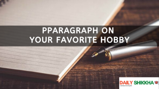 paragraph on Your Favorite Hobby