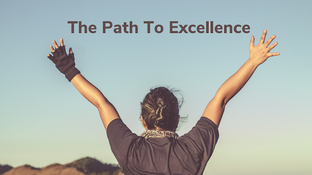Do you know your Path To Excellence