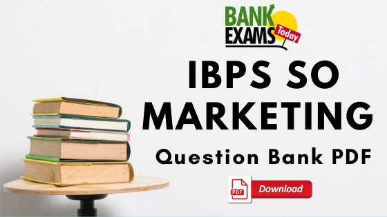 IBPS SO Marketing Officer Question Bank PDF