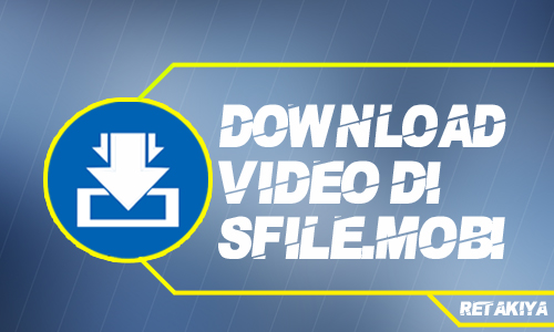cara download video viral di Sfile.mobi