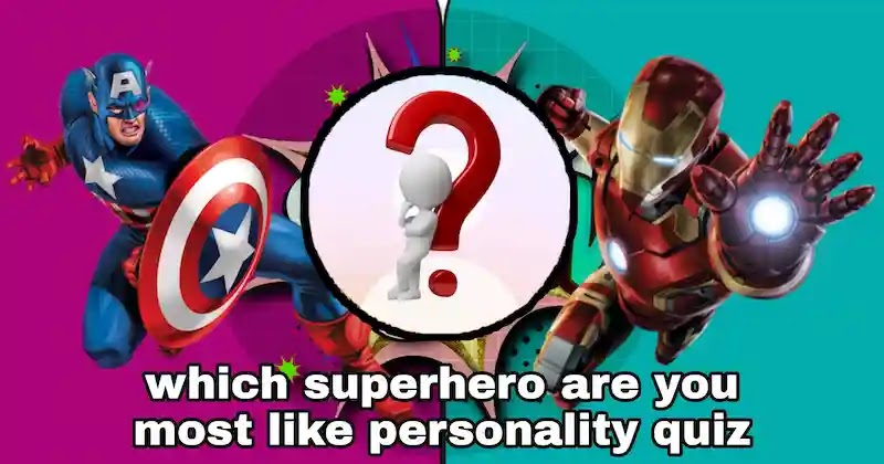 which superhero are you most like personality quiz