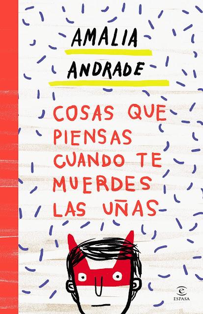 Cosas que piensas cuando te muerdes las uñas Amalia Andrade Arango