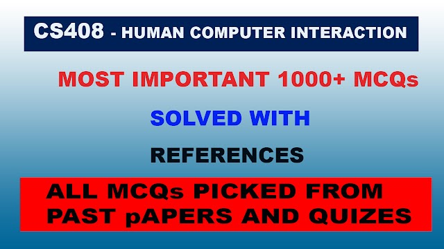 Mega File CS408 1000+ MCQs Solved with References