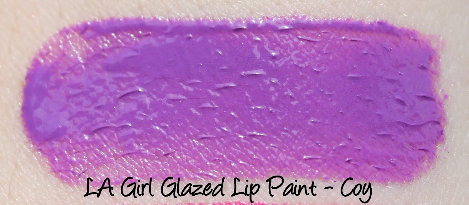 LA Girl Glazed Lip Paints - Coy Swatches & Review