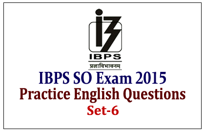 Practice English Questions for IBPS SO Exam