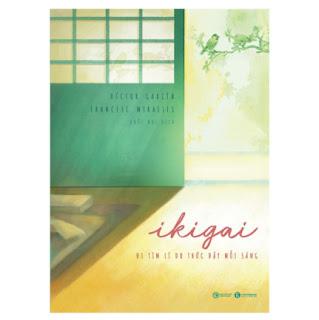 Ikigai - Đi Tìm Lý Do Thức Dậy Mỗi Sáng ebook PDF EPUB AWZ3 PRC MOBI