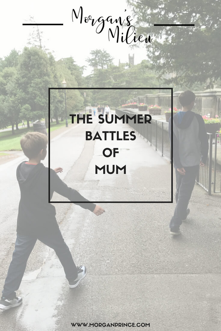The summer battles of Mum - do you fight too?