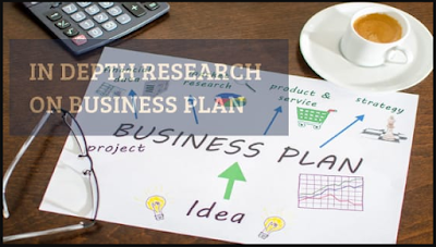 In-depth research on the business plan