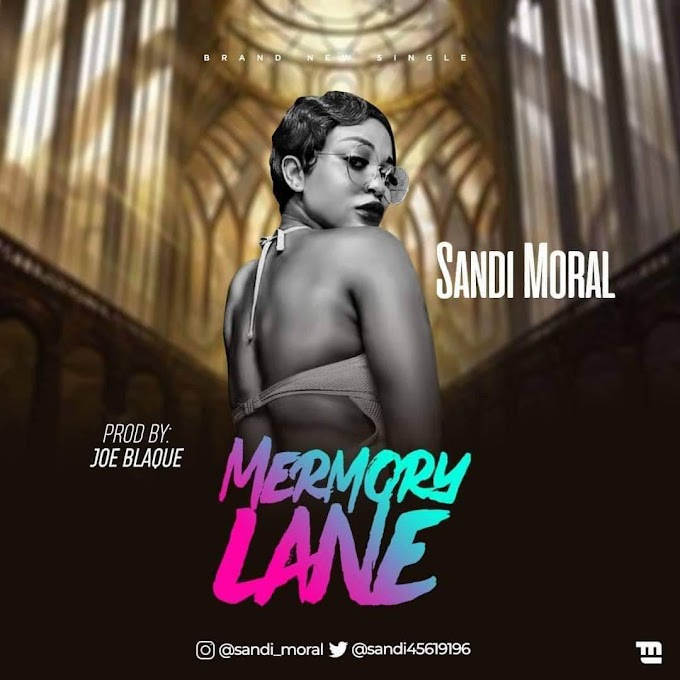 DOWNLOAD MP3: Sandi Moral – Memory Lane
