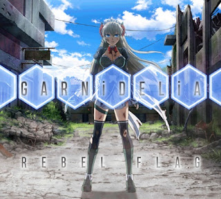 Download [Single] GARNiDELiA – REBEL FLAG [MP3/320K/ZIP] | Ending Mahou Shoujo Tokushusen Asuka